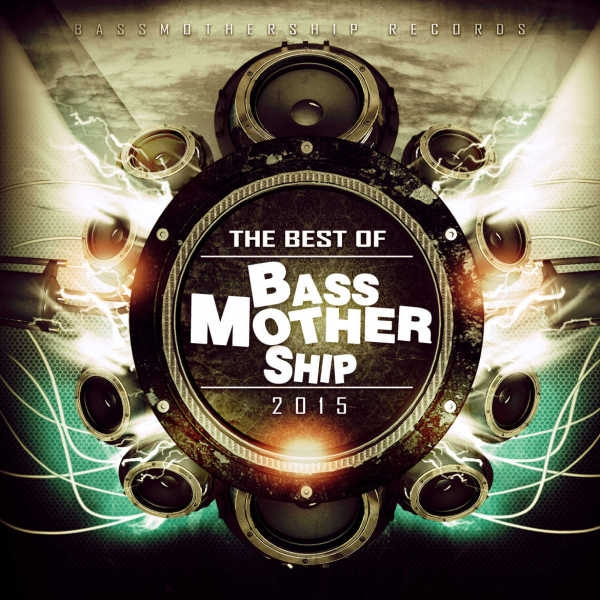 Best Of BassMotherShip 2015