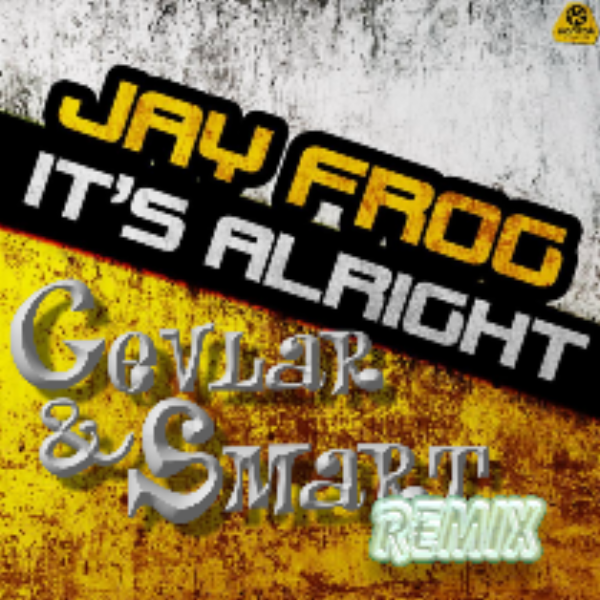 Jay Frog - It´s Allright Remix (2010)